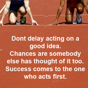 "Don't Delay - a quote from Peter Spann's ""Little Pot of Gold"""