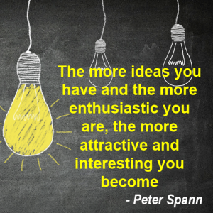 "Ideas quote from ""Little Pot of Gold"" by Peter Spann"